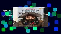 [GIFT IDEAS] Who Was Blackbeard? (Who Was...? (Quality Paper)) by James Buckley