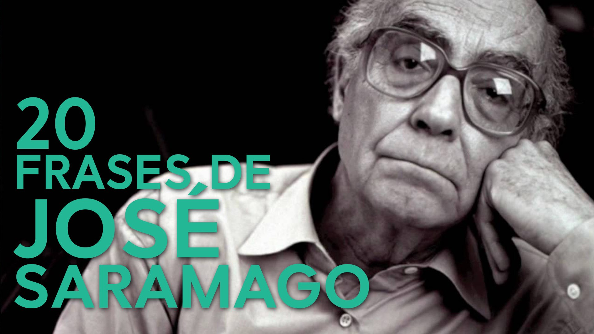 20 Frases De José Saramago Nobel De Literatura Portugués