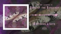 Empyrean Lights - Empyrean Lights - Sons of the Sorcerer (Stream Video)