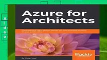 Azure for Architects: Implementing cloud design, DevOps, IoT, and serverless solutions on your