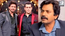 Nawazuddin Siddiqui Gave A Perfect Reply On Asked If He Is Better Than Khans