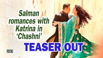 Bharat | Salman romances with Katrina in new song 'Chashni' |TEASER OUT