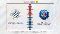 Montpellier - Paris Saint-Germain: Teaser