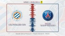 Montpellier - Paris Saint-Germain : La bande-annonce