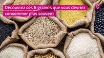 6 graines à ajouter à ses petits plats pour être en pleine forme