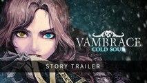 Vambrace : Cold Soul - Story Trailer