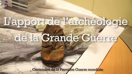 L'apport de l'archéologie de la Grande Guerre