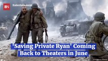 'Saving Private Ryan' Is Coming Back For D-Day Special Release