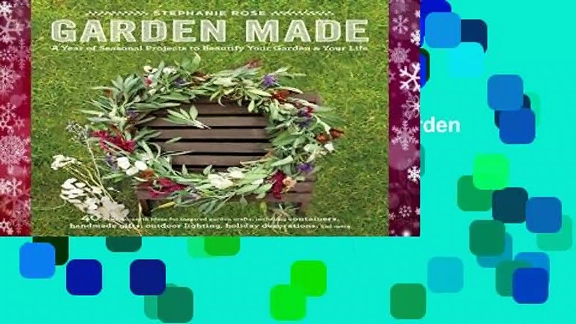 [GIFT IDEAS] Garden Made: A Year of Seasonal Projects to Beautify Your Garden and Your Life by