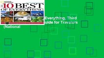 [Read] The 10 Best of Everything, Third Edition: An Ultimate Guide for Travelers (National