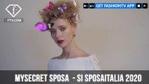 Mysecret Sposa  2020 Si SposaItalia   FashionTV   FTV