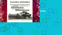 Guggenheim Bilbao Museoa: Museums, Architecture, and City Renewal (Basque Textbooks Series)
