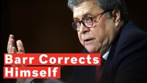 Barr Corrects Himself, Confirms Trump Campaign Was Warned In 2016 About Russian Interference