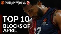 Turkish Airlines EuroLeague, Top 10 Blocks of April!