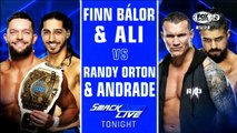 "WWE SmackDown LIVE: Finn Bálor & Mustafa Ali vs. Randy Orton & Andrade ""Cien"" Almas | Español Latino HD"