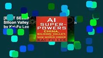 [BEST SELLING]  AI Superpowers: China, Silicon Valley, and the New World Order by Kai-Fu Lee