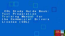 CDL Study Guide Book: Test Preparation   Training Manual for the Commercial Drivers License (CDL)