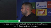 """Jordi Alba : """"Messi est le meilleur, personne ne peut le nier !"""""""