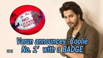 Varun announces 'Coolie No. 1' with a Coolie BADGE | Sara Ali Khan