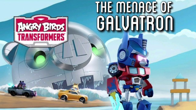 Angry Birds: Transformers - The Menace of Galvatron