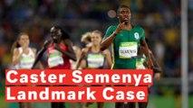 Transgender Athlete Speaks Out Against Caster Semenya Landmark Appeal Loss