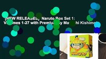 [NEW RELEASES]  Naruto Box Set 1: Volumes 1-27 with Premium by Masashi Kishimoto