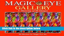 Full E-book  Magic Eye Gallery: A Showing of 88 Images  Best Sellers Rank : #3