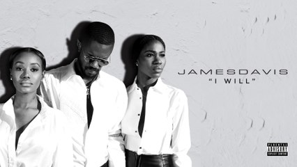 JAMESDAVIS - I Will