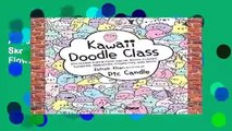 About For Books  Kawaii Doodle Class: Sketching Super-Cute Tacos, Sushi, Clouds, Flowers,