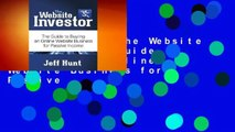 [GIFT IDEAS] The Website Investor: The Guide to Buying an Online Website Business for Passive