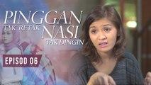 Pinggan Tak Retak, Nasi Tak Dingin | Episod 6