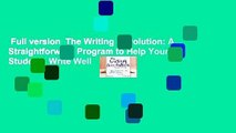 Full version  The Writing Revolution: A Straightforward Program to Help Your Students Write Well