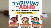 R.E.A.D Thriving with ADHD Workbook for Kids: 60 Fun Activities to Help Children Self-Regulate,