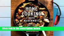 R.E.A.D Home Cooking with Kate McDermott D.O.W.N.L.O.A.D