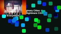 About For Books  Imaginary Cities: A Tour of Dream Cities, Nightmare Cities, and Everywhere in