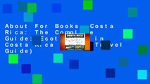 About For Books  Costa Rica: The Complete Guide: Ecotourism in Costa Rica (Color Travel Guide)