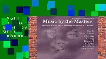 Full E-book  Music by the Masters: Bach, Beethoven, Chopin, Grieg, Handel, Haydn, Schubert and