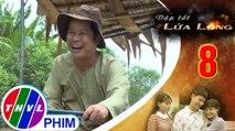 THVL | Dập tắt lửa lòng - Tập 8[3]: Thành quyết bám theo ghe ông Tư để hỏi thăm chỗ ở của Hoa