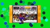 Full version  The Illustrated History of 151 Videogames  Review