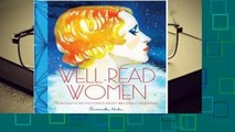Full E-book  Well-Read Women: Portraits of Fiction's Most Beloved Heroines  Best Sellers Rank : #5