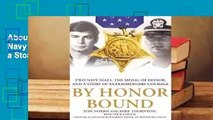 About For Books  By Honor Bound: Two Navy SEALs, the Medal of Honor, and a Story of Extraordinary