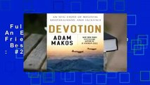 Full version  Devotion: An Epic Story of Heroism, Friendship, and Sacrifice  Best Sellers Rank : #2