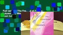 Full version  The Festival of Stones: Autumn and Winter Tales of Tiptoes Lightly  Best Sellers