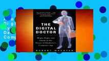 About For Books  The Digital Doctor: Hope, Hype, and Harm at the Dawn of Medicine's Computer Age