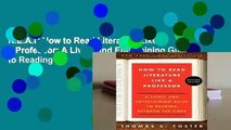 R.E.A.D How to Read Literature Like a Professor: A Lively and Entertaining Guide to Reading