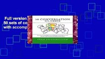 Full version  50 Conversation Classes: 50 sets of conversation questions with accompanying