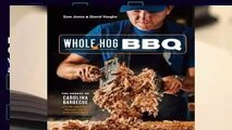 R.E.A.D Whole Hog BBQ: The Gospel of Carolina Barbecue with Recipes from Skylight Inn and Sam