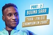 Sarr : «Je suis champion de FIFA09 !»