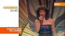 Champs-Elysées avec Rose Laurens, sur TV Melody ce soir à 20h40, jamais revu depuis 1983