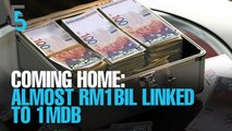 EVENING 5: Almost RM1bil linked to 1MDB to be returned